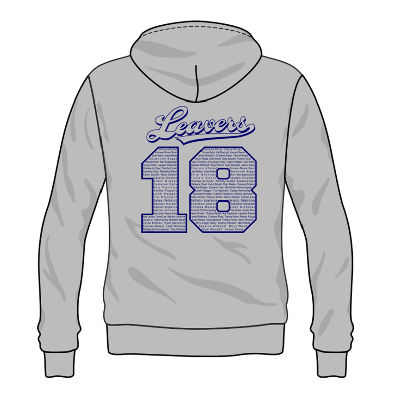 Grey Hoodie with Navy Inner hood trim, embroidered School leavers logo to the front, and printed 18 Leavers design to back including all leavers names.
